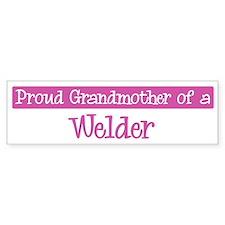 Grandmother of a Welder Bumper Bumper Sticker