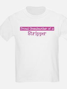 Grandmother of a Stripper T-Shirt