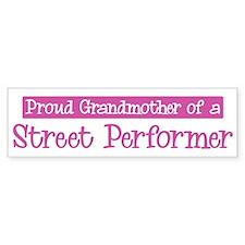 Grandmother of a Street Perfo Bumper Bumper Sticker