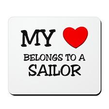 My Heart Belongs To A SAILOR Mousepad