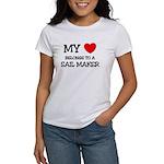 My Heart Belongs To A SAIL MAKER Women's T-Shirt