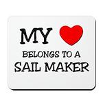 My Heart Belongs To A SAIL MAKER Mousepad