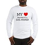 My Heart Belongs To A SAIL MAKER Long Sleeve T-Shi