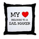 My Heart Belongs To A SAIL MAKER Throw Pillow
