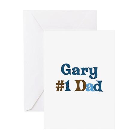 Gary - #1 Dad Greeting Card
