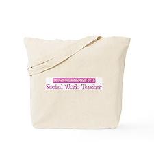 Grandmother of a Social Work Tote Bag