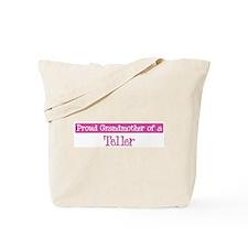 Grandmother of a Teller Tote Bag