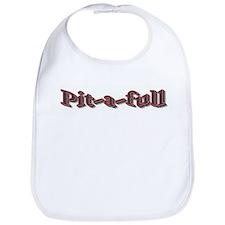 Pit-a-full Bib