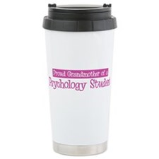 Grandmother of a Psychology S Travel Mug