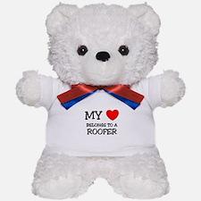 My Heart Belongs To A ROOFER Teddy Bear