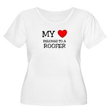 My Heart Belongs To A ROOFER T-Shirt