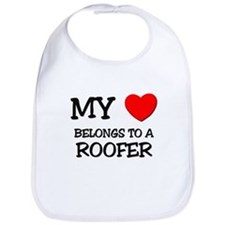 My Heart Belongs To A ROOFER Bib