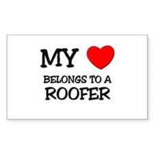 My Heart Belongs To A ROOFER Rectangle Decal