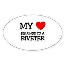 My Heart Belongs To A RIVETER Oval Decal