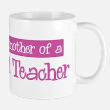 Grandmother of a Preschool Te Mug
