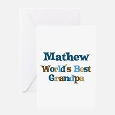 Mathew - Best Grandpa Greeting Card