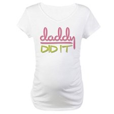Pink & Green Daddy Did It Shirt