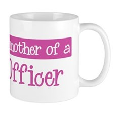 Grandmother of a Police Offic Mug