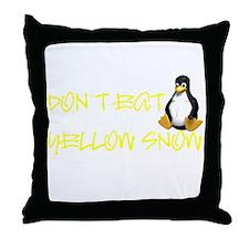 DON'T EAT YELLOW SNOW! Throw Pillow