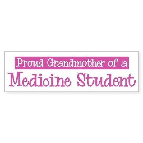 Grandmother of a Medicine Stu Bumper Sticker