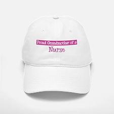 Grandmother of a Nurse Baseball Baseball Cap