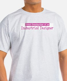 Grandmother of a Industrial D T-Shirt