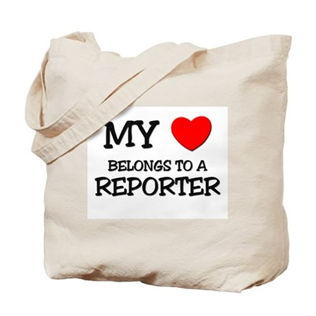 My Heart Belongs To A REPORTER Tote Bag