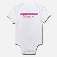 Grandmother of a Librarian Infant Bodysuit