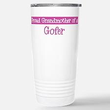 Grandmother of a Gofer Travel Mug