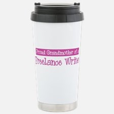 Grandmother of a Freelance Wr Travel Mug