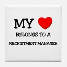 My Heart Belongs To A RECRUITMENT MANAGER Tile Coa