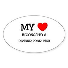 My Heart Belongs To A RECORD PRODUCER Decal