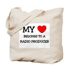 My Heart Belongs To A RADIO PRODUCER Tote Bag