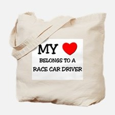 My Heart Belongs To A RACE CAR DRIVER Tote Bag