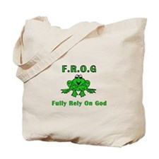 F.R.O.G. - Fully Rely on God Tote Bag