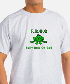 F.R.O.G. - Fully Rely on God T-Shirt