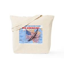 BUY AMERICAN! Tote Bag