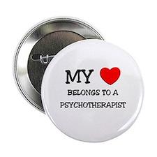 """My Heart Belongs To A PSYCHOTHERAPIST 2.25"""" Button"""