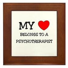 My Heart Belongs To A PSYCHOTHERAPIST Framed Tile