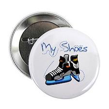 "Skates My Shoes 2.25"" Button"