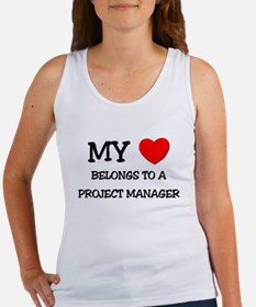 My Heart Belongs To A PROJECT MANAGER Women's Tank