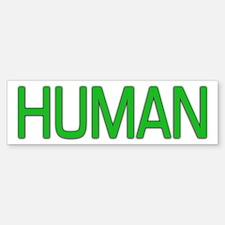 Human Bumper Bumper Bumper Sticker