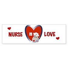 Nurse Is Love Bumper Bumper Sticker