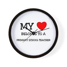 My Heart Belongs To A PRIMARY SCHOOL TEACHER Wall