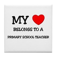 My Heart Belongs To A PRIMARY SCHOOL TEACHER Tile