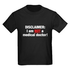 Disclaimer: Not a Dr! T
