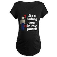 Stop Hiding Tags! T-Shirt