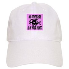 My Other Ride Is In Your Pants Baseball Cap