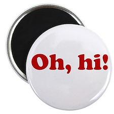 Oh, hi! Magnet