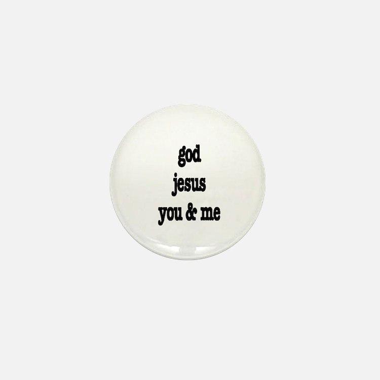 god, jesus, you & me Mini Button (10 pack)